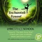 Enchanted Forest summer kids stage show at lyric dance school
