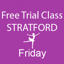 free-trial-dance-class-Stratford-Friday