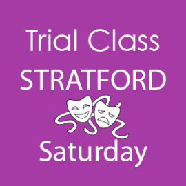 Special £5 Trial Performing Arts Class Stratford Saturday